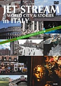 JET STREAM WORLD CITY&STORIES in ITALY