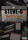 THE STEVE-O VIDEO VOL.IV ジ・アーリー・イヤーズ