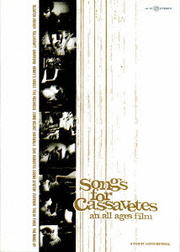 Songs for Cassavetes 〜an all ages film〜