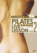 山口実由紀のPILATES LIVE LESSON Vol.2