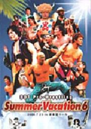 DDT Summer Vacation 6 -2006.7.23 in 後楽園ホール-
