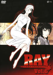 RAY THE ANIMATION Vol.6