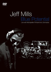 Jeff Mills Live − Blue Potential