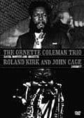 「オーネット・コールマン・トリオ:デヴィッド、モフェット、オーネット」&「ローランド・カーク&ジョン・ケージ:サウンド??」