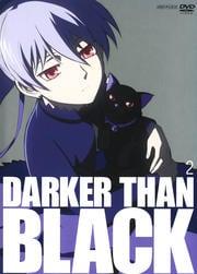 DARKER THAN BLACK −黒の契約者− 2