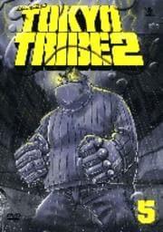 TOKYO TRIBE 2 5