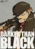 DARKER THAN BLACK −黒の契約者− 4