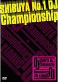 SHIBUYA No.1 DJ Championship