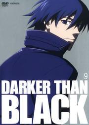 DARKER THAN BLACK −黒の契約者− 9