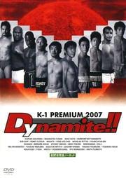 K-1 PREMIUM 2007 Dynamite!!