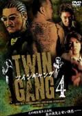 TWIN GANG ツインギャング 4