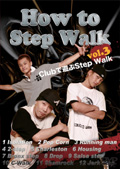 How to Step Walk vol.3