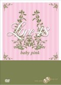 Love 48 DISC1 baby pink -もっと可愛く-