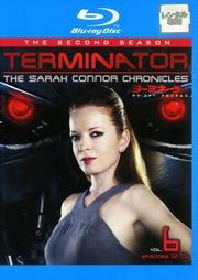 【Blu-ray】ターミネーター:サラ・コナー クロニクルズ <セカンド・シーズン> 6