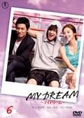MY DREAM 〜マイドリーム〜 vol.6