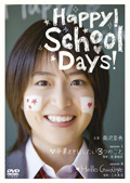 Happy!School Days!