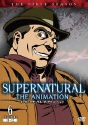 SUPERNATURAL: THE ANIMATION <ファースト・シーズン> 6