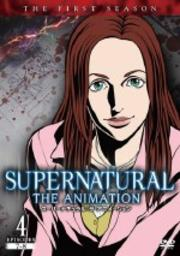 SUPERNATURAL: THE ANIMATION <ファースト・シーズン> 4