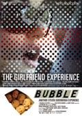 ガールフレンド・エクスペリエンス/バブル