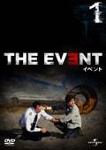 THE EVENT/イベント Vol.1