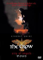 THE CROW/ザ・クロウ (クロウ2)