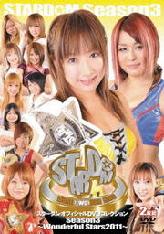 STARDOM Season3 〜Wonderful stars 2011〜 Disc.1