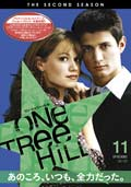 One Tree Hill/ワン・トゥリー・ヒル <セカンド・シーズン> Vol.11