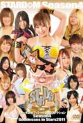 STARDOM Season4 Goddesses in Stars 2011