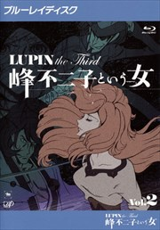 【Blu-ray】LUPIN the Third 〜峰不二子という女〜 Vol.2