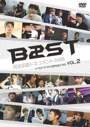 BEAST 完全密着ドキュメント24時 〜K-POP STAR 世界を魅了する〜 Vol.2