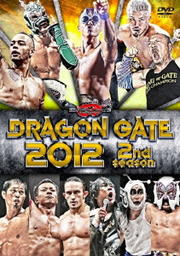 DRAGON GATE 2012 2nd season