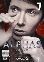 ALPHAS/アルファズ シーズン2 vol.7