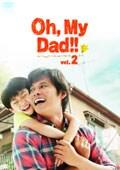 Oh,My Dad!! vol.2