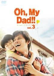 Oh,My Dad!! vol.3
