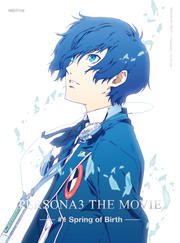PERSONA3 THE MOVIE -#1 Spring of Birth-
