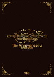 DRAGON GATE 15th Anniversary