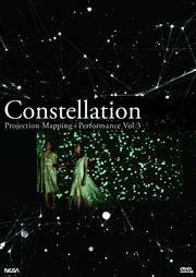 Constellation Projection Mapping + Performance Vol.3