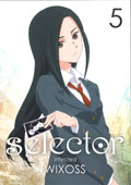selector infected WIXOSS 5