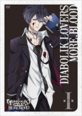 アニメ「DIABOLIK LOVERS MORE,BLOOD」 I