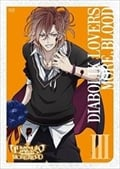 アニメ「DIABOLIK LOVERS MORE,BLOOD」 III