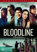 BLOODLINE ブラッドライン シーズン1 Vol.1