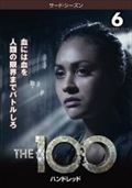 THE 100/ハンドレッド<サード・シーズン> Vol.6