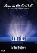 【Blu-ray】Born in the EXILE 〜三代目 J Soul Brothersの奇跡〜