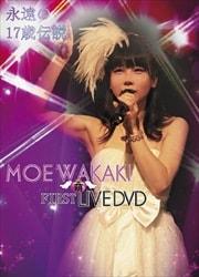 MOE WAKAKI FIRST LIVE DVD 若木萌/永遠の17歳伝説 春のサーティワン祭り