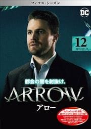 ARROW/アロー <フィフス・シーズン> Vol.12