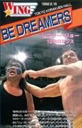 W★ING最凶伝説シリーズvol.1 BE DREAMERS ジプシー・ジョー10年ロマンス 1992.2.16 東京・後楽園ホール