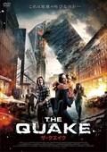 THE QUAKE/ザ・クエイク