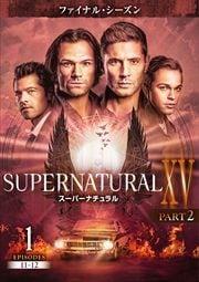 スーパーナチュラル <ファイナル・シーズン> Part2 Vol.1