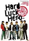 Hard Luck Hero 「ハードラックヒーロー」