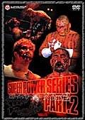 全日本プロレス・2002スーパーパワーシリーズ Part.2
